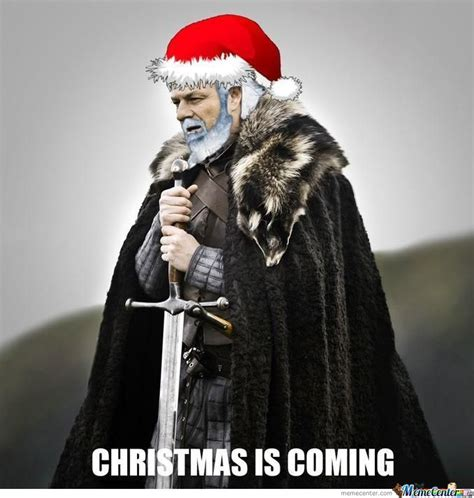 Christmas Is Coming Meme - brace yourselves christmas is coming by bakoahmed meme