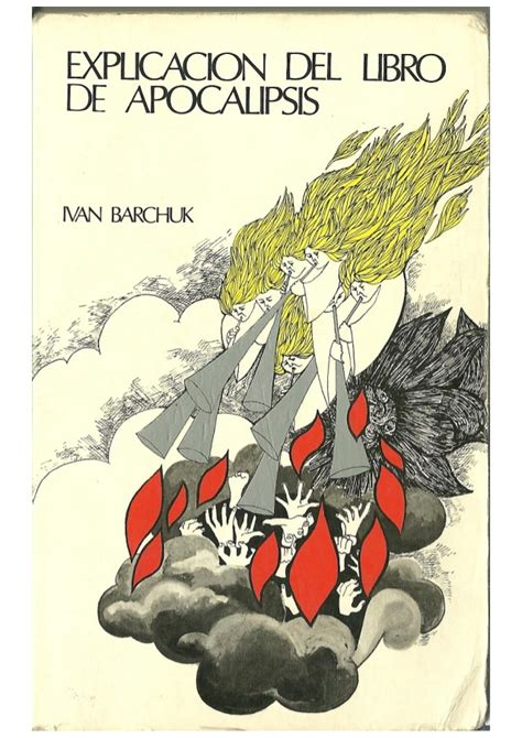 libro apocalipsis z el principio ivan barchuck explicacion del libro de apocalipsis