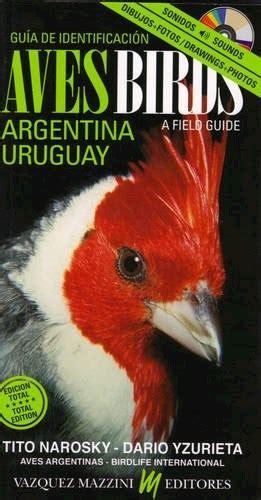 libro gua de aves guia de aves de narosky tito 9789879132272 lsf
