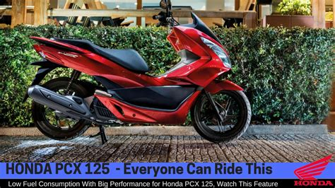 Suku Cadang Honda Pcx 125 honda pcx 125 review 2017 everyone can ride this