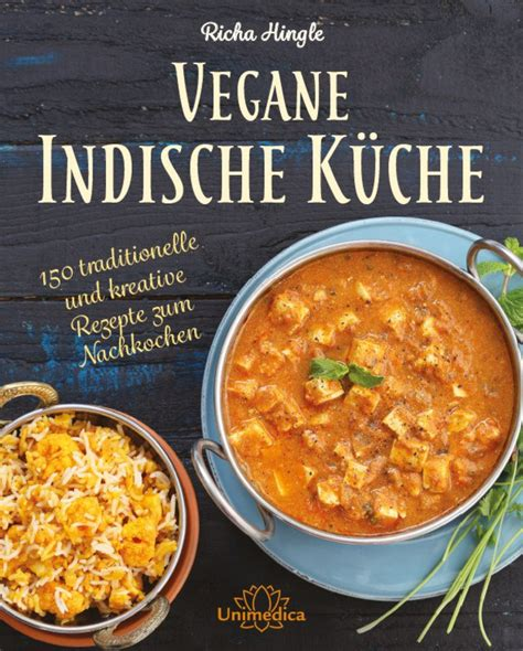 narayan kuche vegane indische k 252 che richa hingle 150 traditionelle und