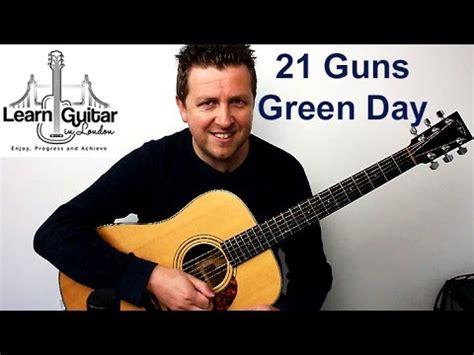 guitar tutorial 21 guns green day 21 guns easy acoustic guitar lesson drue