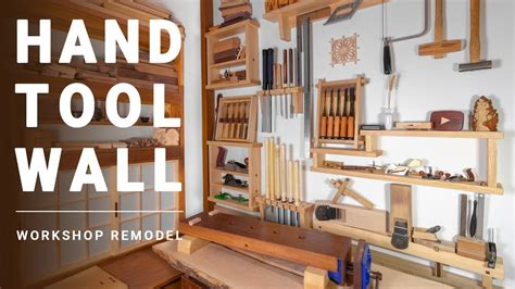 hand tool wall workshop remodel  japanese style youtube
