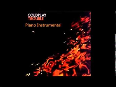 coldplay instrumental trouble coldplay instrumental youtube