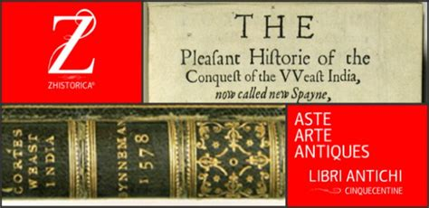 libro the conquest of the the pleasant historie of the conquest of the weast india libro londra 1578 zhistorica
