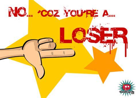 U Yes No by Ecards No U Loser