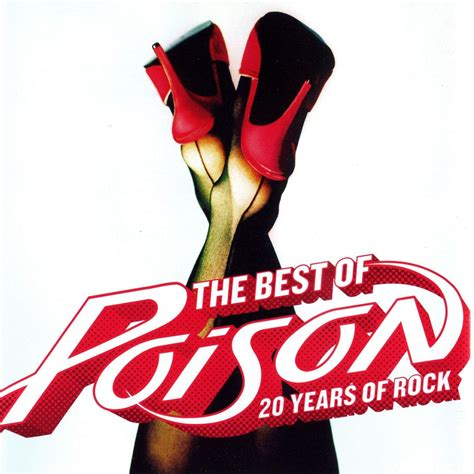 best of 20 the best of poison 20 years of rock poison mp3 buy