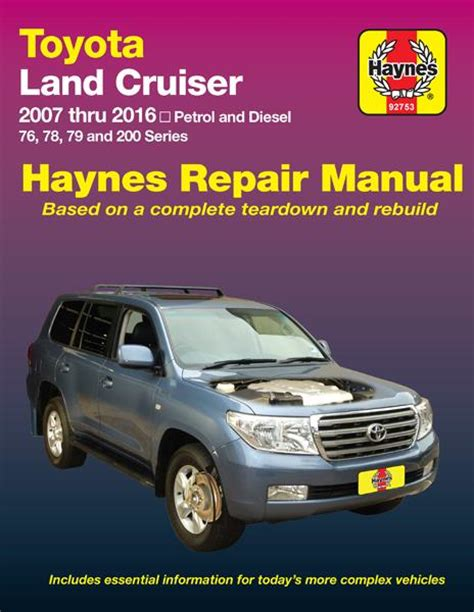 old cars and repair manuals free 2007 toyota tacoma interior lighting toyota land cruiser petrol diesel 2007 2016 haynes service repair workshop manual sagin