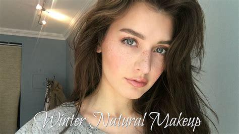 makeup tutorial natural look youtube winter everyday natural makeup tutorial 2017 jessica