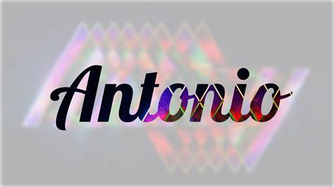 imagenes del nombre love significado de antonio nombre espa 241 ol para tu bebe ni 241 o o