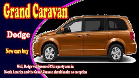 2018 grand caravan 100 2018 dodge grand caravan image 2018 dodge grand