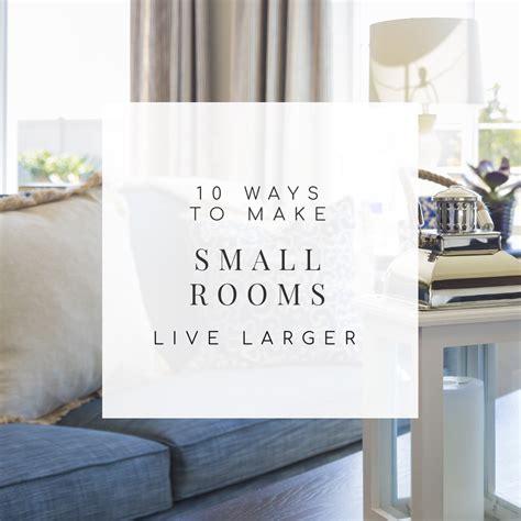 10 genius ways to make a small room look bigger babble 28 10 sneaky ways to make a small space look bigger