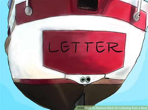 removing boat lettering how to remove stick on lettering from a boat 5 steps