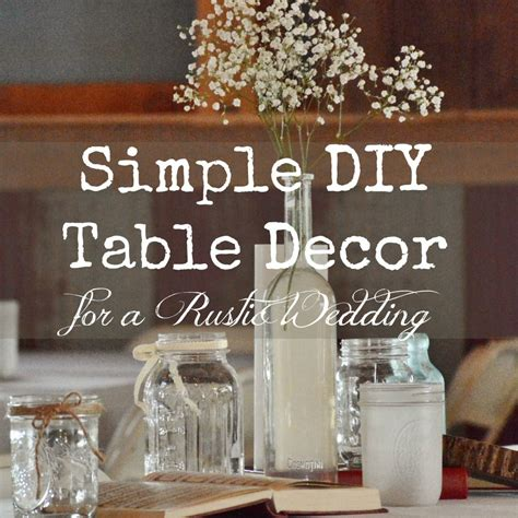 simple diy rustic wedding table decor