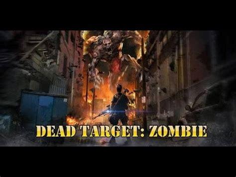 mod game dead target zombie update dead target zombie v2 2 9 mega mod youtube