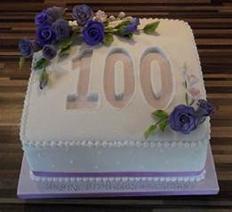 100th birthday cake ideas a birthday cake