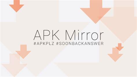 mirror apk apk mirror redise 241 a su p 225 web ahora m 225 s colorida
