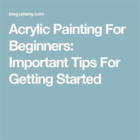 acrylic painting getting started best 25 acrylic painting for beginners ideas on