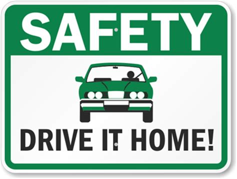 drive home safely safety slogan signs free pdf download