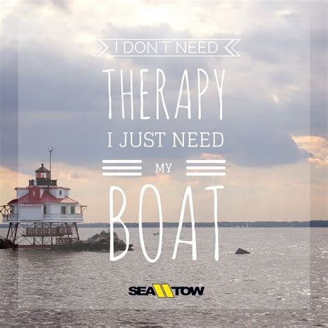 fishing boat quotes 68 best boat quotes boating images on pinterest