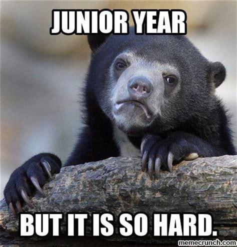 Junior Meme - junior year memes image memes at relatably com