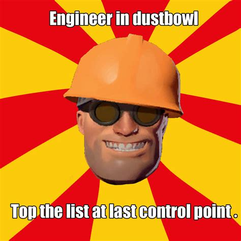 Jpg Meme - tf2 meme engineer in dustbowl by konnestra on deviantart
