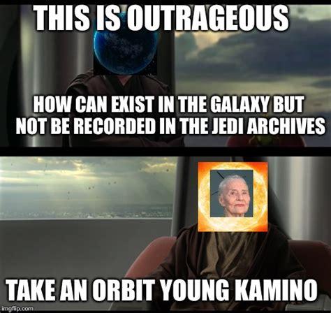 Take A Seat Meme - star wars prequels imgflip