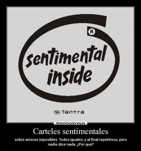 imagenes tiernas y sentimentales carteles sentimentales desmotivaciones