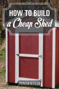 store and save learn how to build a cheap shed total