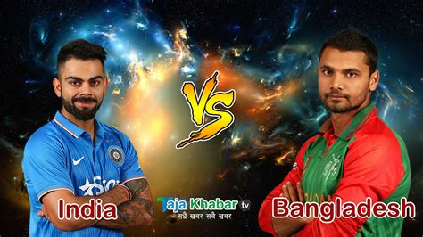 india vs bangladesh india vs bangladesh live details icc chions