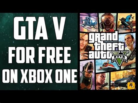 how to get gta5 for free on xbox 360 how to get gta v for free on xbox one youtube