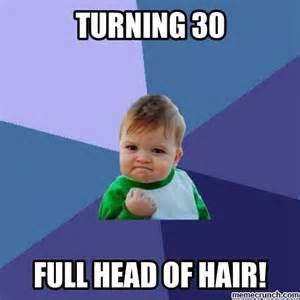 Turning 30 Meme - it starts when you sink in his arms and by anonymous