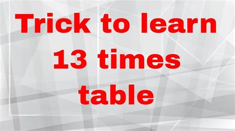 easy way to learn times tables easy way to learn 13 times table part 1