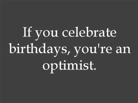 Wise Birthday Quotes Birthday Quotes And Sayings Funny Witty Romantic And Wise