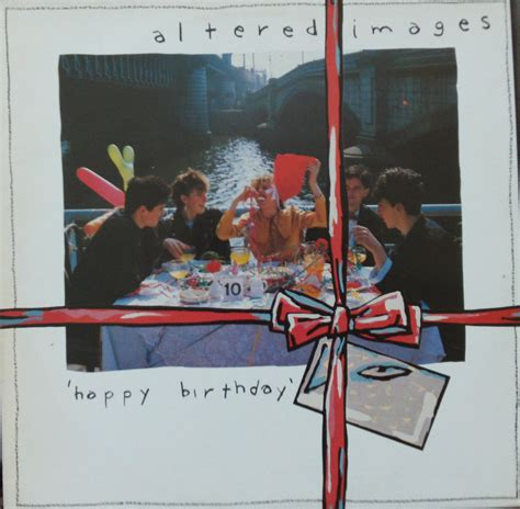 happy birthday altered images mp3 download skull records altered images happy birthday lp