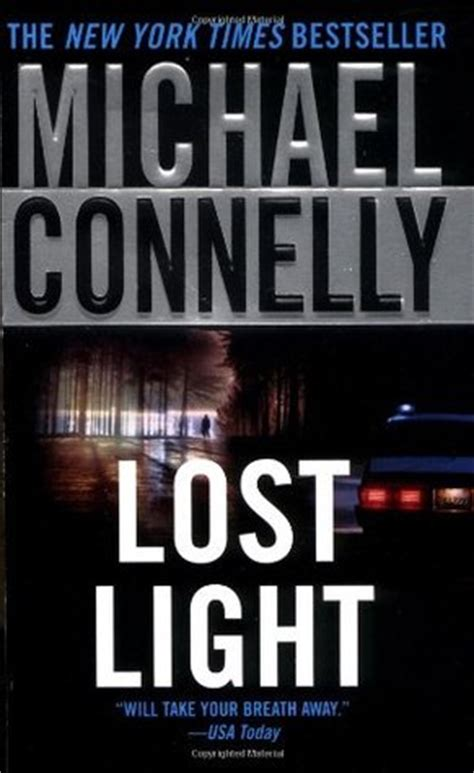the light we lost books lost light harry bosch 9 by michael connelly reviews