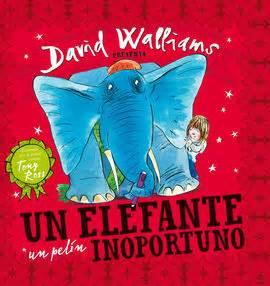 libro the slightly annoying elephant un elefante un pel 237 n inoportuno david walliams beascoa