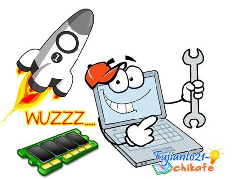 Ram Laptop Sekarang cara uh mempercepat komputer laptop dengan membersihkan ram fujianto21 chikafe