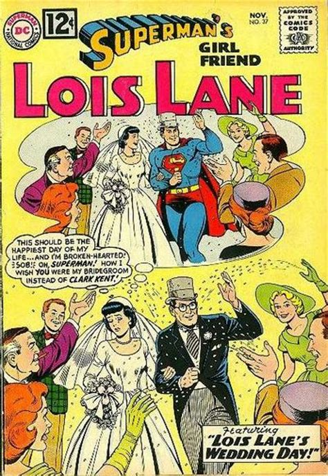 hochzeitstag wiki superman s girlfriend lois lane vol 1 37 dc database
