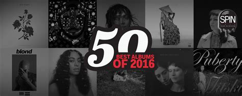 best albums the 50 best albums of 2016 spin