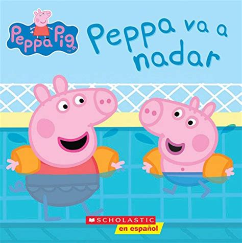 galleon peppa va a nadar peppa pig cerdita peppa spanish edition galleon peppa va a nadar peppa pig cerdita peppa spanish edition