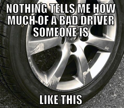 Bad Driver Memes - bad driver detected