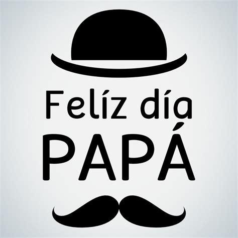 imagenes que digan voy a ser papa imagenes de feliz dia papa1 ana mile pinterest feliz