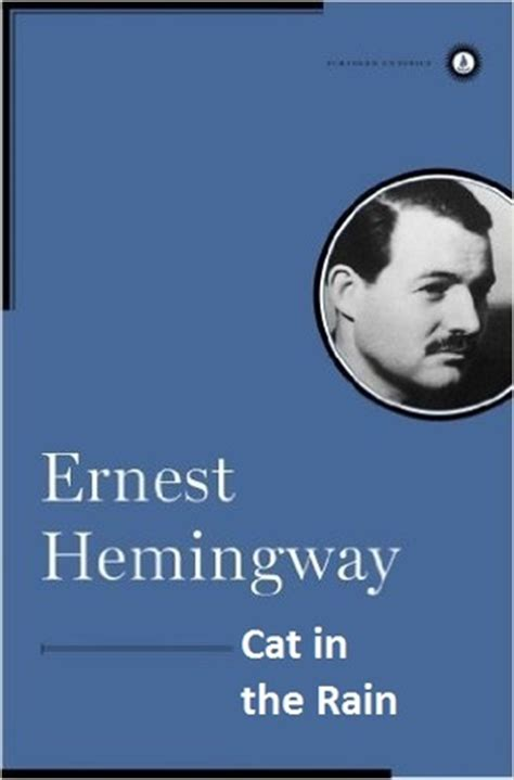 cat in the clouds books cat in the by ernest hemingway reviews discussion
