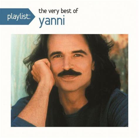 yanni biography book playlist the very best of yanni by yanni 888751533325