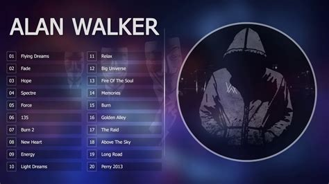 alan walker songs top 20 songs of alan walker alan walker collection