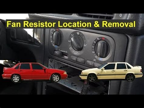fan resistor volvo 850 fan resistor location and removal volvo 850 s70 v70 xc70 auto repair series downvideo