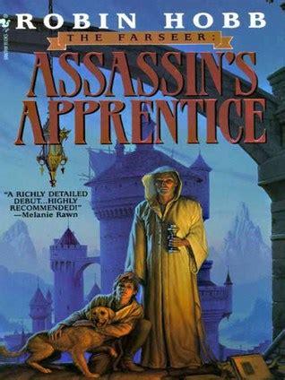 assassins apprentice farseer trilogy assassin s apprentice farseer trilogy 1 by robin hobb