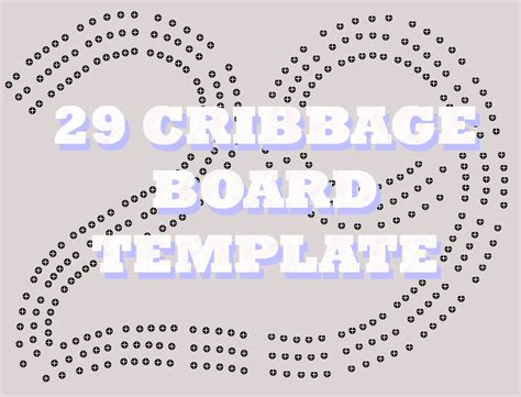 cribbage templates 29 cribbage board template