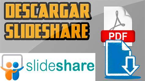 como descargar presentaciones de slideshare en pdf gratis y rapido 2016 ayala inc youtube